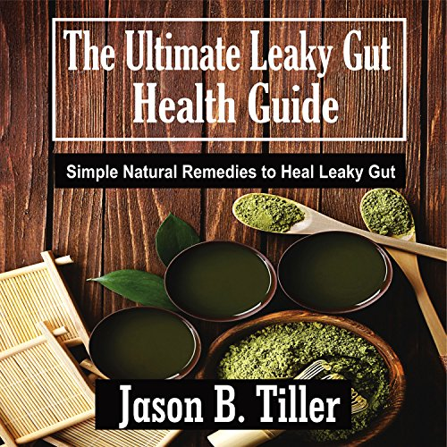 The Ultimate Leaky Gut Health Guide audiobook cover art