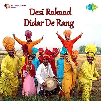 Desi Rakaad Didar De Rang