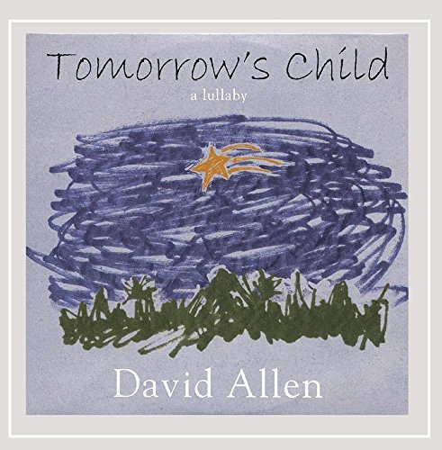 Tomorrow's Child - a Lullaby