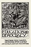 Education And Democracy: Paulo Freire, Social Movements, And Educational Reform In Sao Paulo (English Edition)