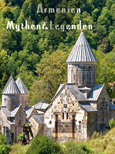 Armenien Legenden&Mythen
