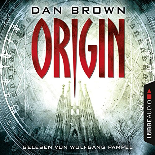 Origin     Robert Langdon 5              By:                                                                                                                                 Dan Brown                               Narrated by:                                                                                                                                 Wolfgang Pampel                      Length: 7 hrs and 41 mins     Not rated yet     Overall 0.0
