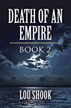 DEATH OF AN EMPIRE: BOOK 2