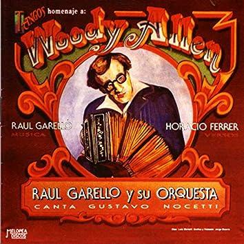 Tangos en Homenaje a Woody Allen
