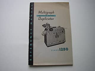 Multigraph Multilith Offset Duplicator Class 1250 Reference Manual