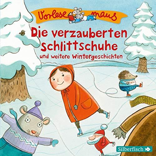 Vorlesemaus: Die verzauberten Schlittschuhe und weitere Wintergeschichten: 1 CD