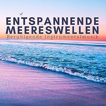 Entspannende Meereswellen: Beruhigende Instrumentalmusik für Meditation, Klänge der Natur für Yoga, Innerer Frieden