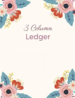3 Column Ledger: General Columnar Ruled Ledger Book Blank Accounting Bookkeeping Notebook, Account Record Keeping Books, P...