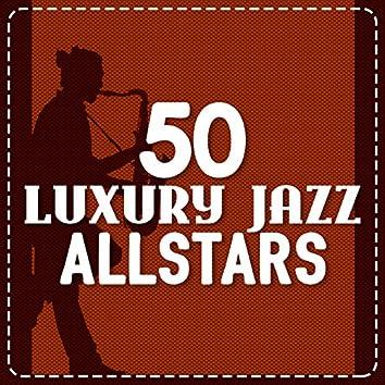 50 Luxury Jazz Allstars