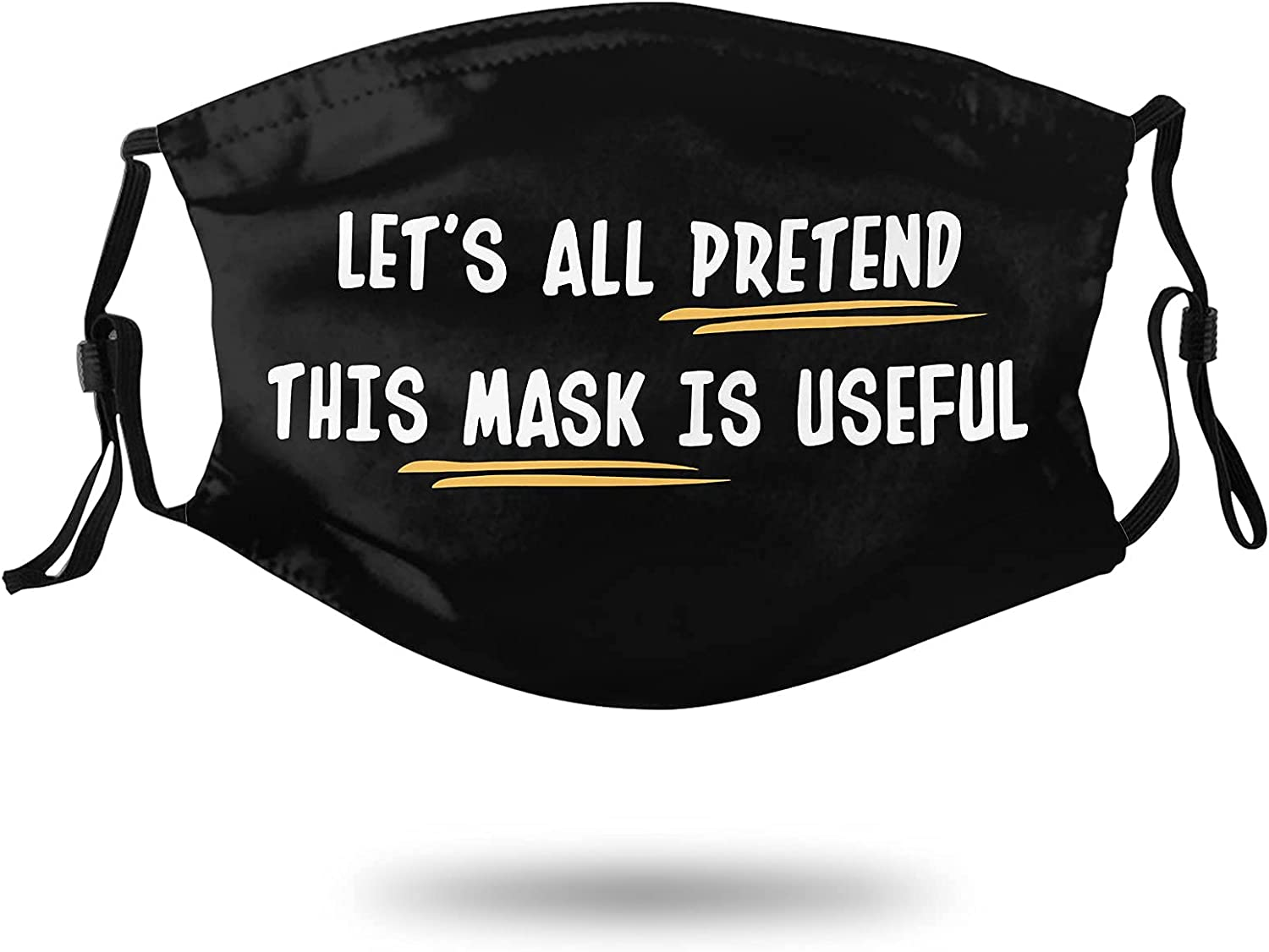 Let's All Prentend This Mask is Useful Face Mask Adjustable Reusable Balaclavas Face Protector Unisex with 2 Filter