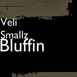 Bluffin [Explicit]