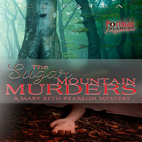 The Sugar Mountain Murders audiobook cover art