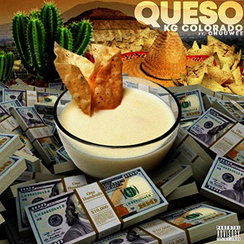 Queso (feat. Chuuwee) [Explicit]