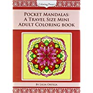Pocket Mandalas: A Travel Size Mini Adult Coloring Book (On The Go Coloring Books) (Volume 2)