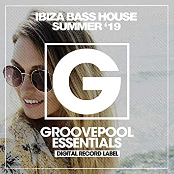 Ibiza Bass House (Summer '19)