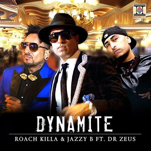 Roach Killa & Jazzy B feat. Dr. Zeus
