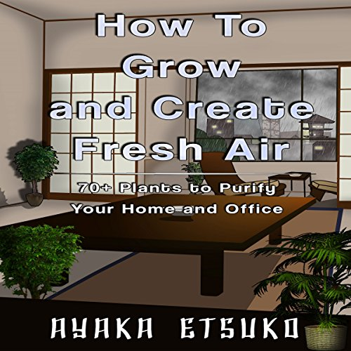How to Grow and Create Fresh Air audiobook cover art