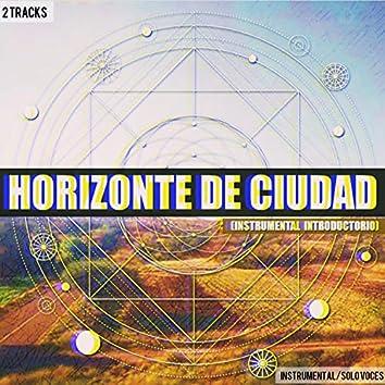 Horizonte de Ciudad (Instrumental / Solo Voces)