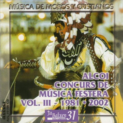 Música de Moros y Cristianos - Alcoi Concurs de Música Festera (1981-2002)