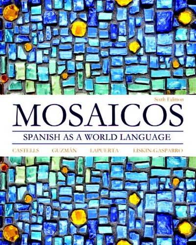 Mosaicos: Spanish as a World Language (6th Edition) - Standalone book (Myspanishlab)