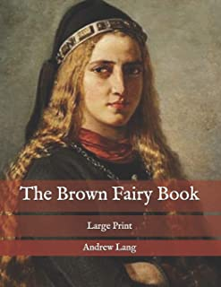 The Brown Fairy Book: Large Print