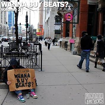 Wanna Buy Beats? - Volume 2