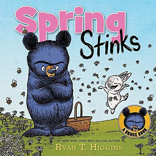Spring Stinks: A Little Bruce Book (Mother Bruce Series)