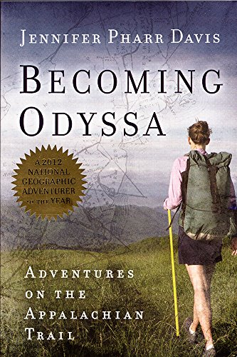 Becoming Odyssa: Adventures on the Appalachian Trail