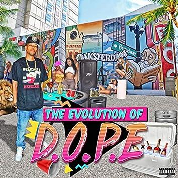 The Evolution of D.O.P.E.