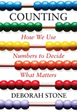 Counting: How We Use Numbers to Decide What Matters