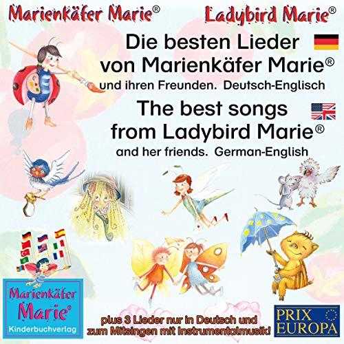 Die besten Lieder von Marienkäfer Marie und ihren Freunden. Deutsch-Englisch / The best songs from Ladybird Marie and her friends. German-English audiobook cover art