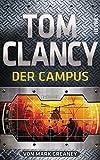 Der Campus: Thriller - Tom Clancy
