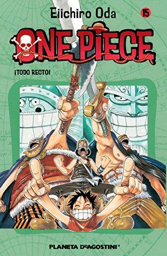 One Piece nº 15: ¡Todo recto! (Manga Shonen)
