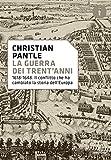 Christian Pantle - La Guerra Dei Trent'Anni (1 BOOKS)