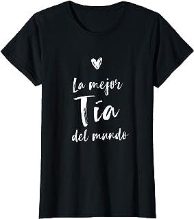 Mujer La Mejor Tía Del Mundo Día de la Madre Mamá Camiseta