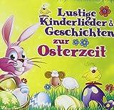 Lustige Kinderlieder & Geschichten zur Osterzeit; Ostern; Stubs der kleine Osterhase; Ei, ei ich hab ein Ei entdeckt; Der Osterzoo; Der kleine Osterhase; Ein Osterei bemalen; Das Riesenosterei; Immer wieder kommt ein neuer Frühling