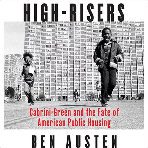 High-Risers Audiobook By Ben Austen cover art