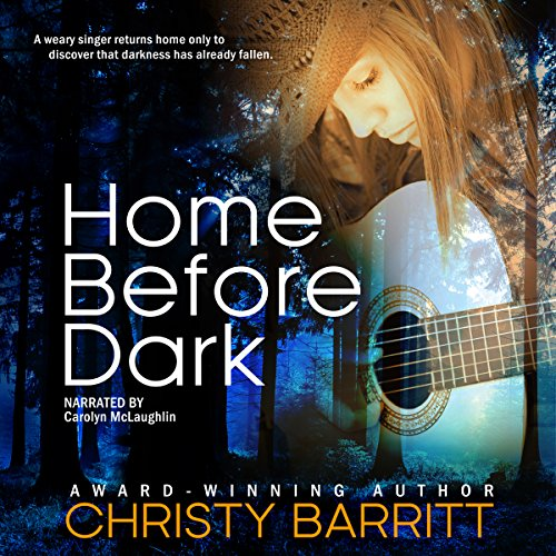 Home Before Dark: Carolina Moon, Book 1 audiobook cover art