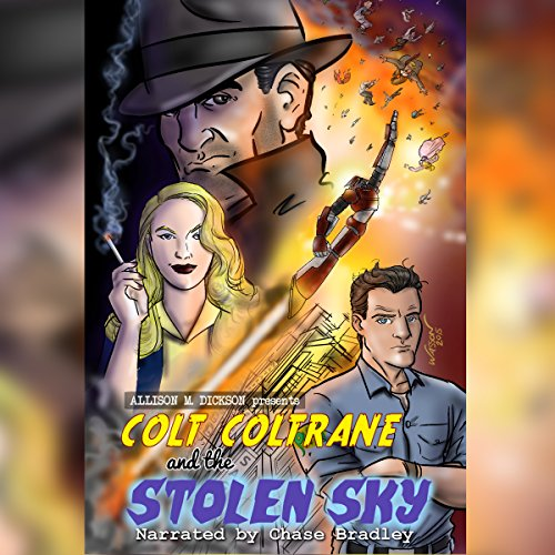 Colt Coltrane and the Stolen Sky audiobook cover art