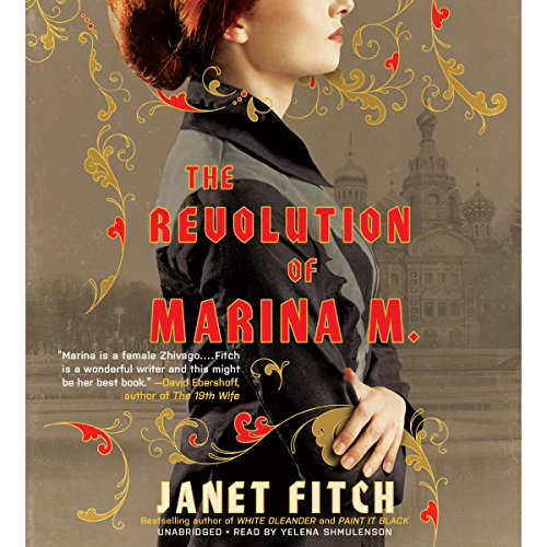 The Revolution of Marina M. Audiobook By Janet Fitch cover art