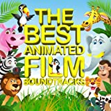 The Best Animated Film Soundtracks - Kids Movies