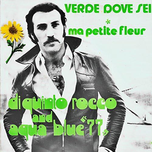 Di Quinto Rocco, Aqua Blue '77'