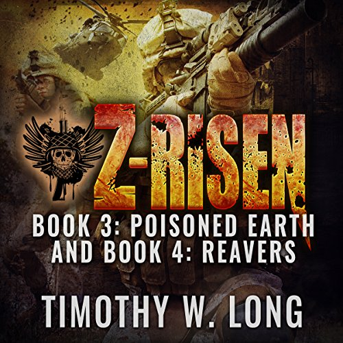 Z-Risen 3: Poisoned Earth Audiobook By Timothy W. Long cover art