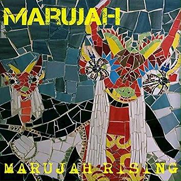 Marujah Rising