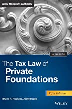 The Tax Law of Private Foundations, + website (Wiley Nonprofit Authority)