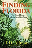 Image of Finding Florida: The True History of the Sunshine State