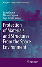 Protection of Materials and Structures From the Space Environment