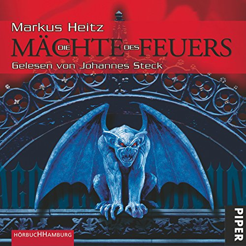 Die Mächte des Feuers     Mächte des Feuers 1              By:                                                                                                                                 Markus Heitz                               Narrated by:                                                                                                                                 Johannes Steck                      Length: 12 hrs and 16 mins     Not rated yet     Overall 0.0
