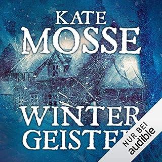 Wintergeister                   Autor:                                                                                                                                 Kate Mosse                               Sprecher:                                                                                                                                 Reinhard Kuhnert                      Spieldauer: 5 Std. und 45 Min.     76 Bewertungen     Gesamt 3,8