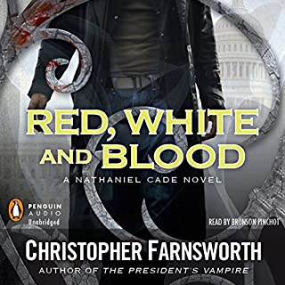 Red, White, and Blood     The President's Vampire, Book 3              By:                                                                                                                                 Christopher Farnsworth                               Narrated by:                                                                                                                                 Bronson Pinchot                      Length: 11 hrs and 16 mins     821 ratings     Overall 4.5